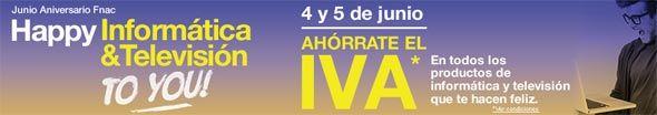 Aniversario Fnac - Ahórrate el IVA