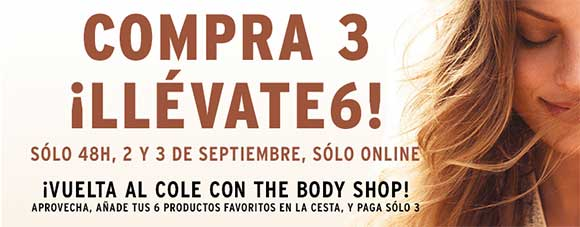 Promoción The Body Shop - Compra 3 y llévate 6