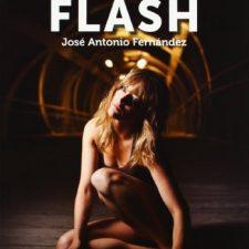 Sin miedo al flash (Foto-Ruta) Arte - Cine y Fotografía