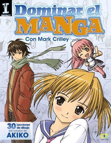 Dominar El Manga. 30 Lecciones De Dibujo Del Creador De Akiko (Espacio