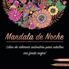 Libro de colorear para adultos: Mandala de Noche colorear antistrés Arte - Cine y Fotografía