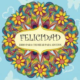 Mandalas Fantasticos: Libro Para Colorear Para Adultos
