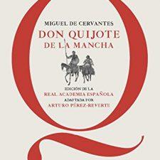 Don Quijote De La Mancha – Edición De La Rae Acción y aventura