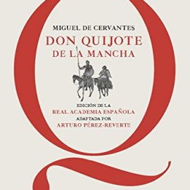Don Quijote De La Mancha - Edición De La Rae