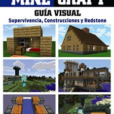 Minecraft. La Guía Visual. Supervivencia, Construcciones Y Redstone Guías de juegos