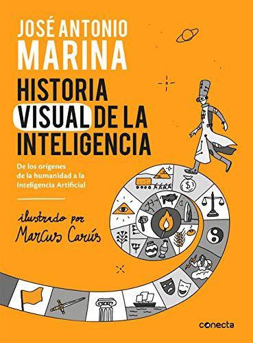 Historia visual de la inteligencia: De los orígenes de la humanidad a la Inteligencia Artificial Libros en Amazon