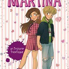 Un instante inolvidable (La diversión de Martina 7) Libros en Amazon