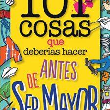101 cosas que deberías hacer antes de ser mayor (geoPlaneta Kids) Libros en Amazon