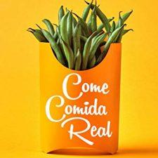 Come comida real: Una guía para transformar tu alimentación y tu salud (Divulgación-Autoayuda) Libros en Amazon